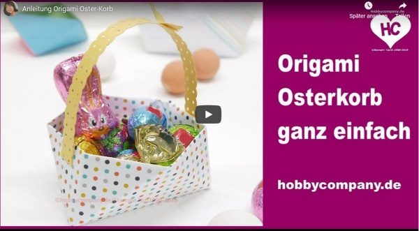 Anleitung Origami Osterkorb