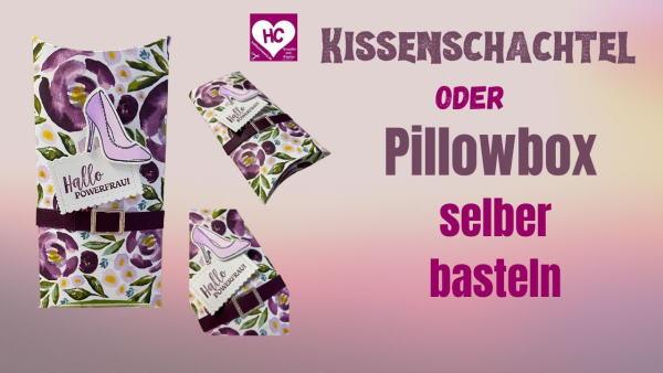Kissenschachtel oder Pillowbox