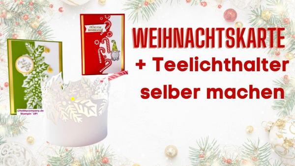 Weihnachtskarte und Teelicht basteln Anleitung